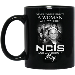 image 50 300x300 - Never Underestimate A Woman who watches NCIS and was born in May Mug