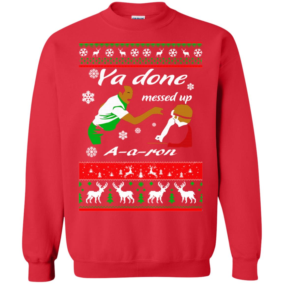 image 502 - Ya Done Messed Up A A Ron Ugly Sweater, Hoodie