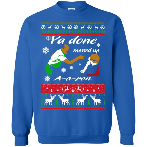 image 504 600x600 - Ya Done Messed Up A A Ron Ugly Sweater, Hoodie