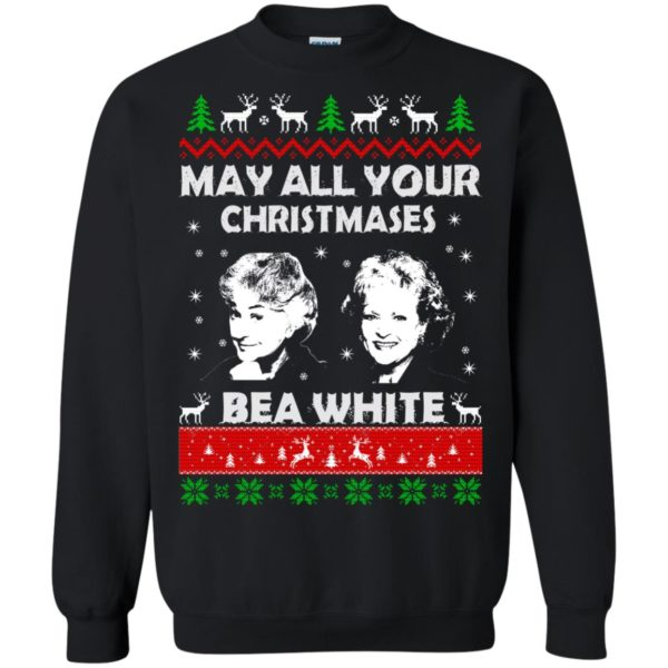 image 729 600x600 - May all your Christmases Bea White Ugly Sweater, Hoodie