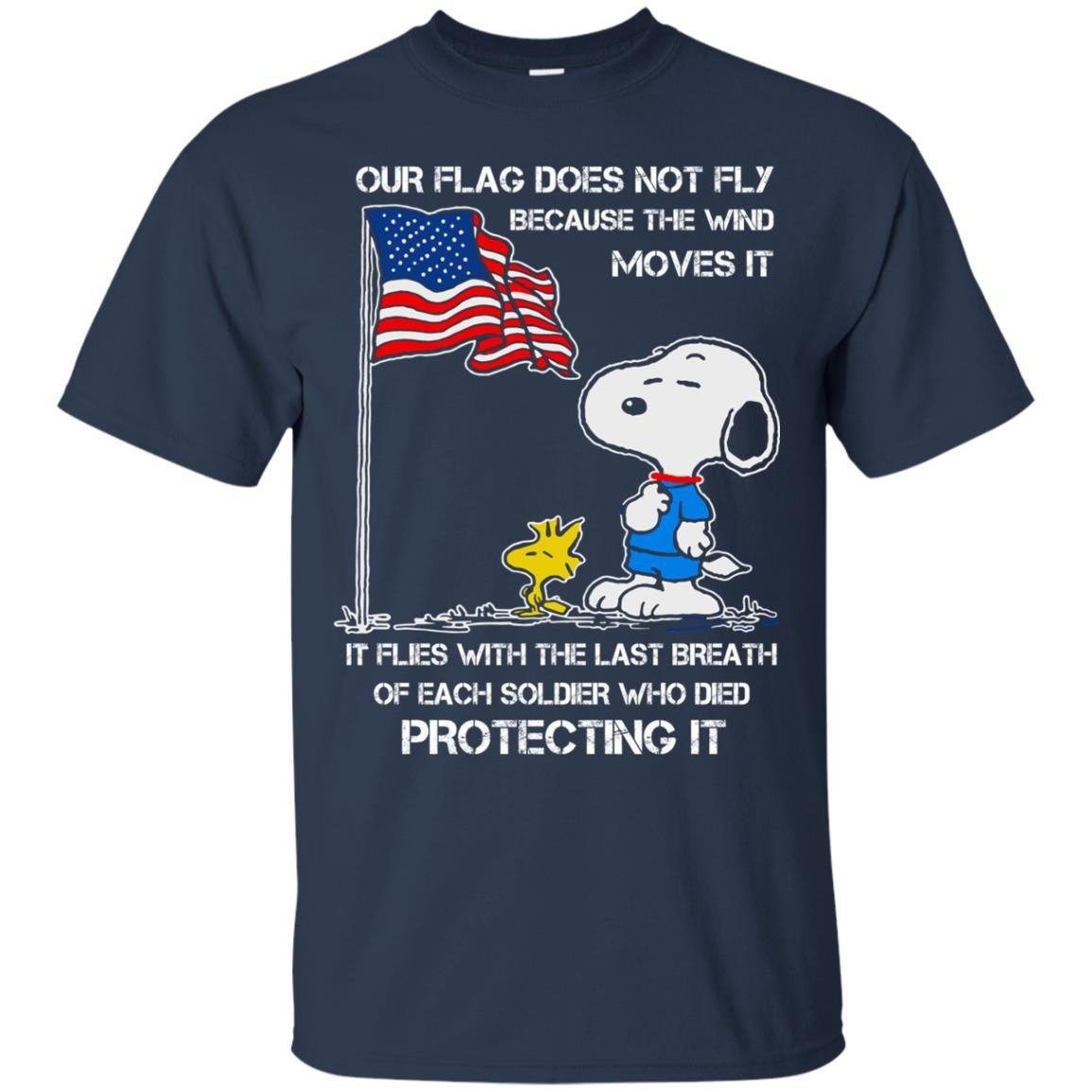 image 796 - Snoopy: Our flag does not fly because the wind moves it shirt, sweater