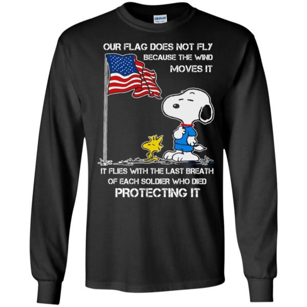 image 797 600x600 - Snoopy: Our flag does not fly because the wind moves it shirt, sweater