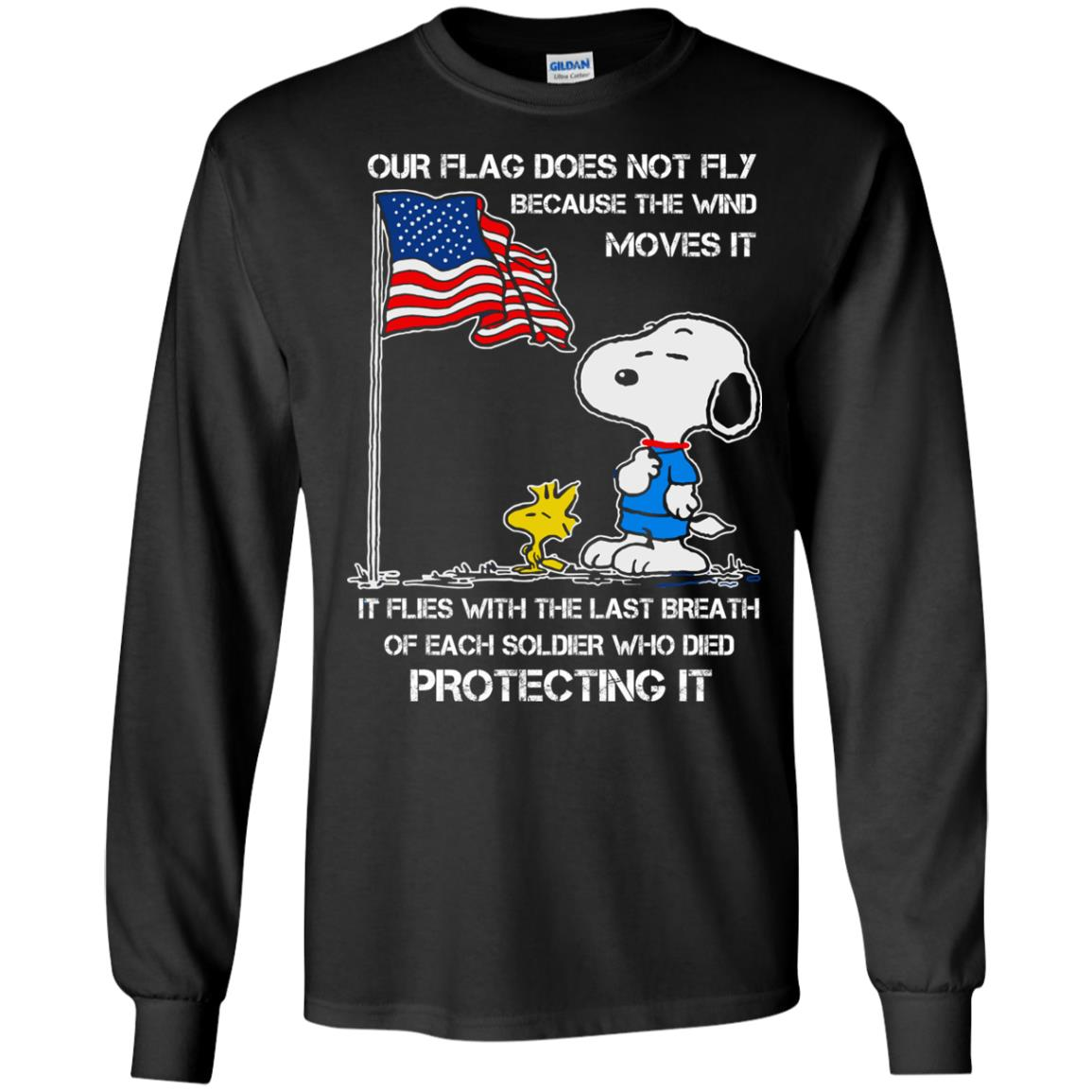 image 797 - Snoopy: Our flag does not fly because the wind moves it shirt, sweater