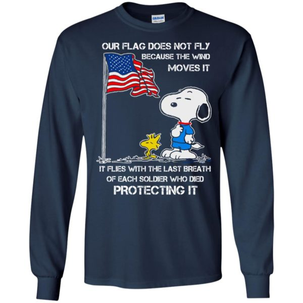 image 798 600x600 - Snoopy: Our flag does not fly because the wind moves it shirt, sweater