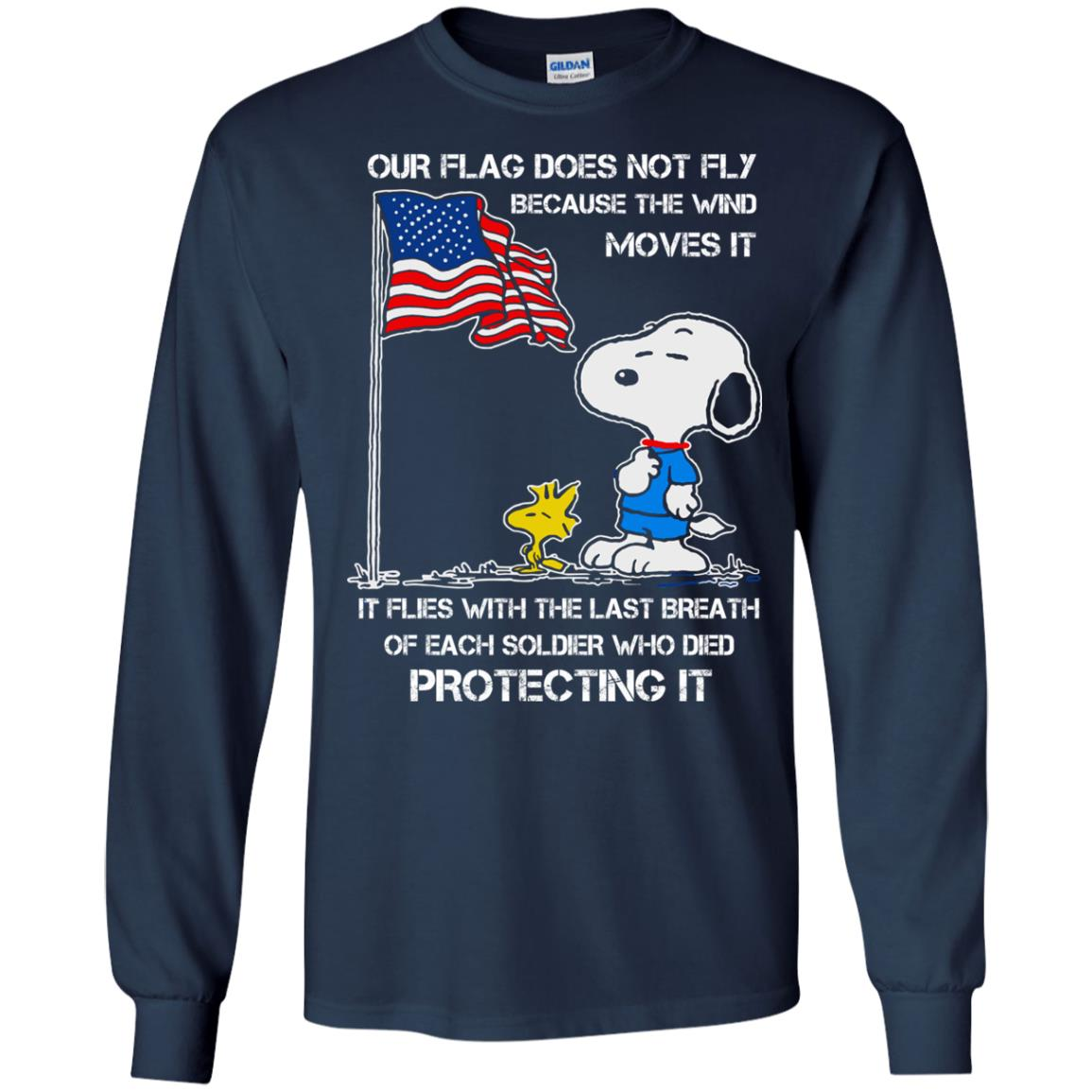 image 798 - Snoopy: Our flag does not fly because the wind moves it shirt, sweater