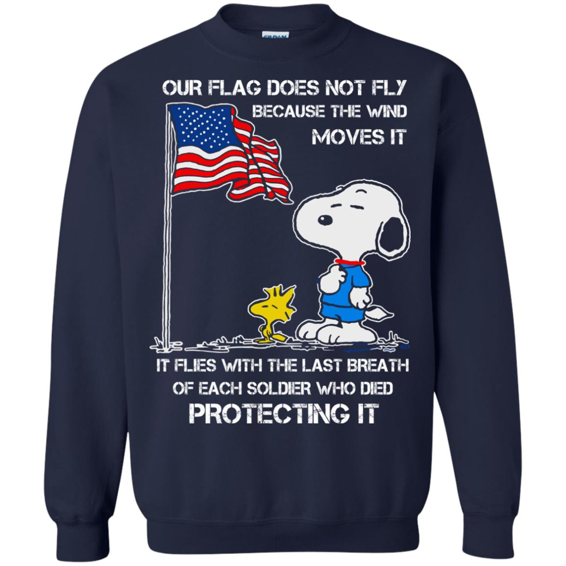 image 802 - Snoopy: Our flag does not fly because the wind moves it shirt, sweater