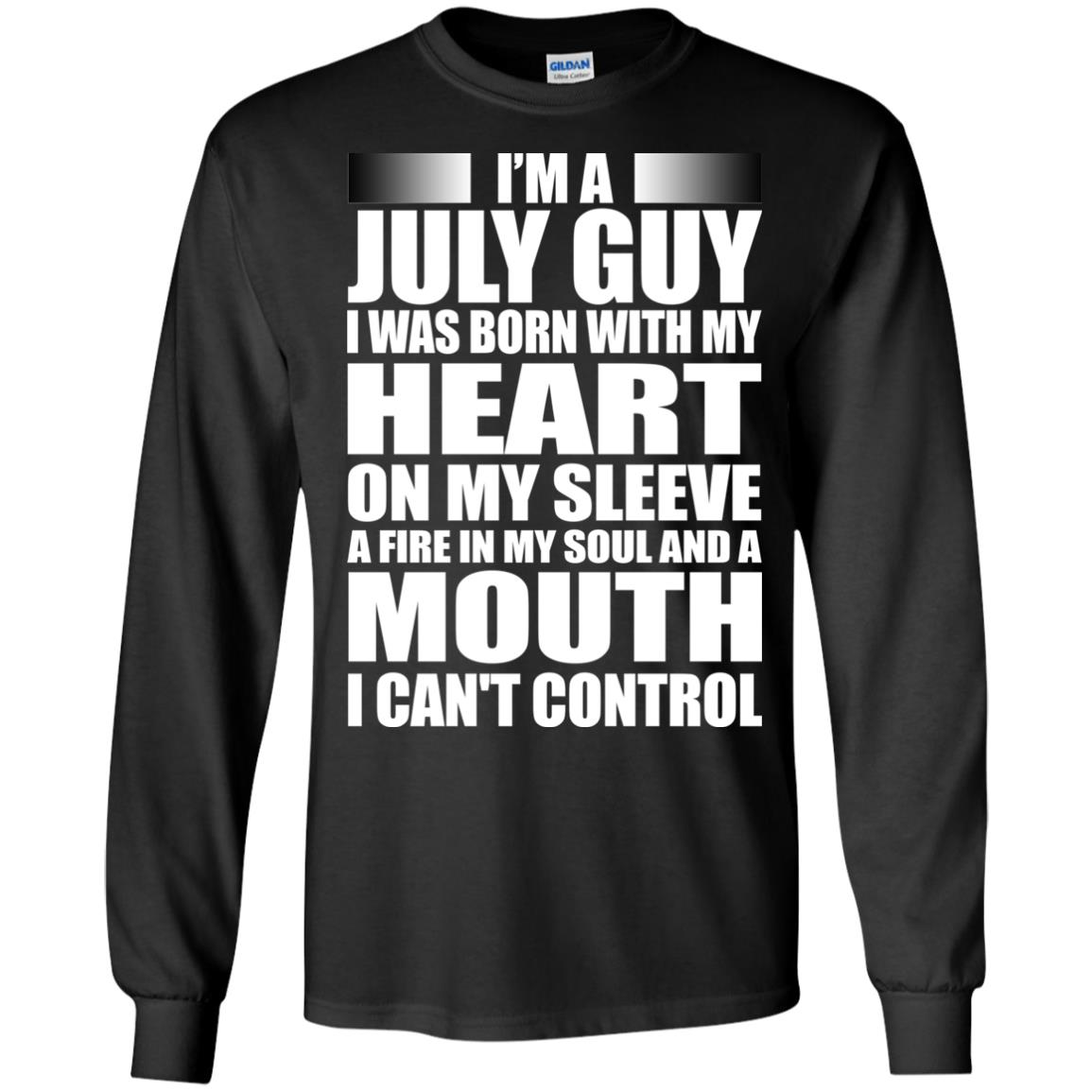 image 913 - I'm a July guy I was born with my heart on my sleeve shirt, hoodie, tank