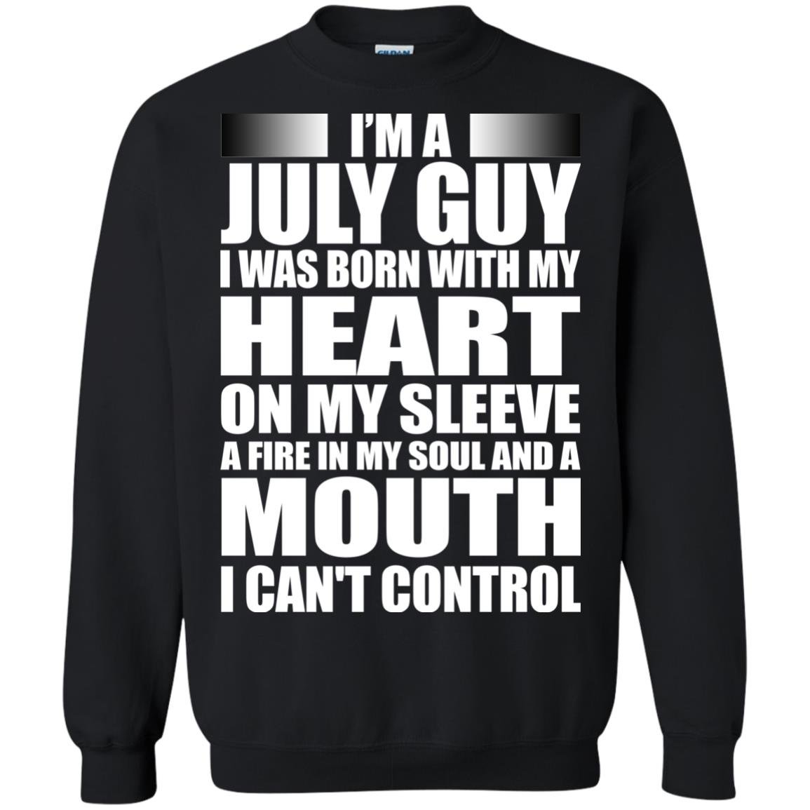image 917 - I'm a July guy I was born with my heart on my sleeve shirt, hoodie, tank