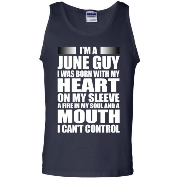 image 933 600x600 - I'm a June guy I was born with my heart on my sleeve shirt, hoodie, tank