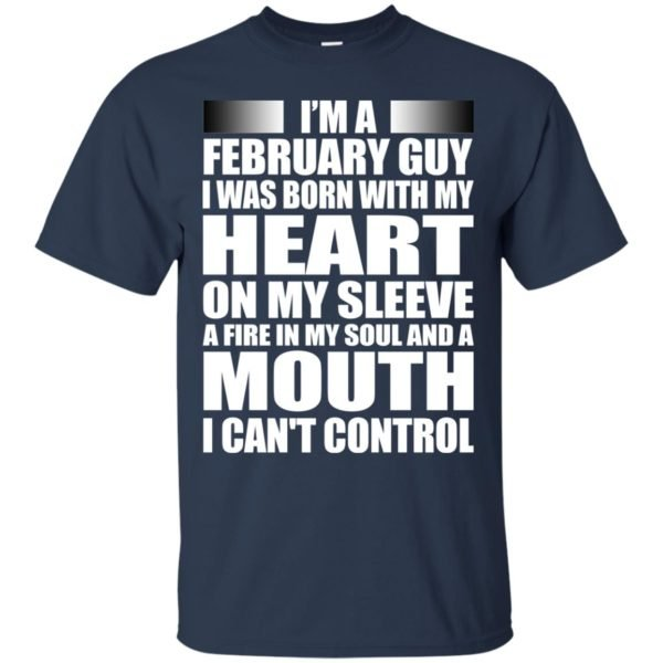 image 977 600x600 - I'm a February guy I was born with my heart on my sleeve shirt, hoodie, tank