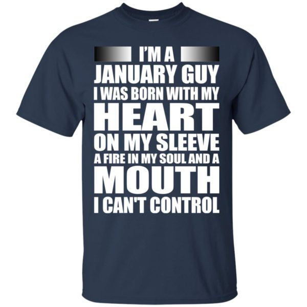 image 990 600x600 - I'm a January guy I was born with my heart on my sleeve shirt, hoodie, tank