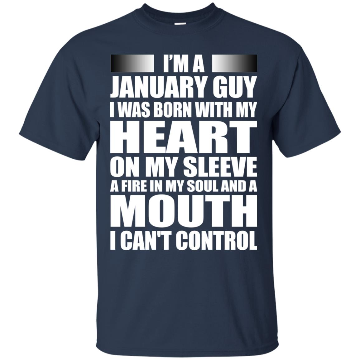 image 990 - I'm a January guy I was born with my heart on my sleeve shirt, hoodie, tank
