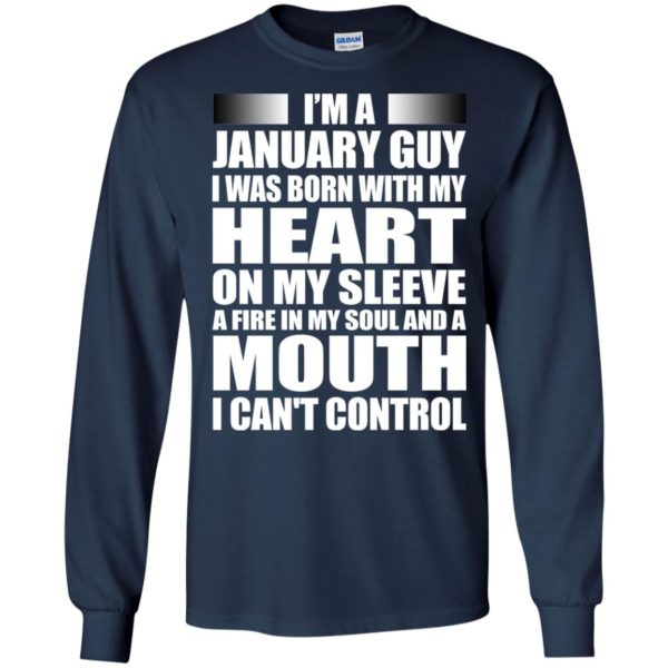 image 992 600x600 - I'm a January guy I was born with my heart on my sleeve shirt, hoodie, tank