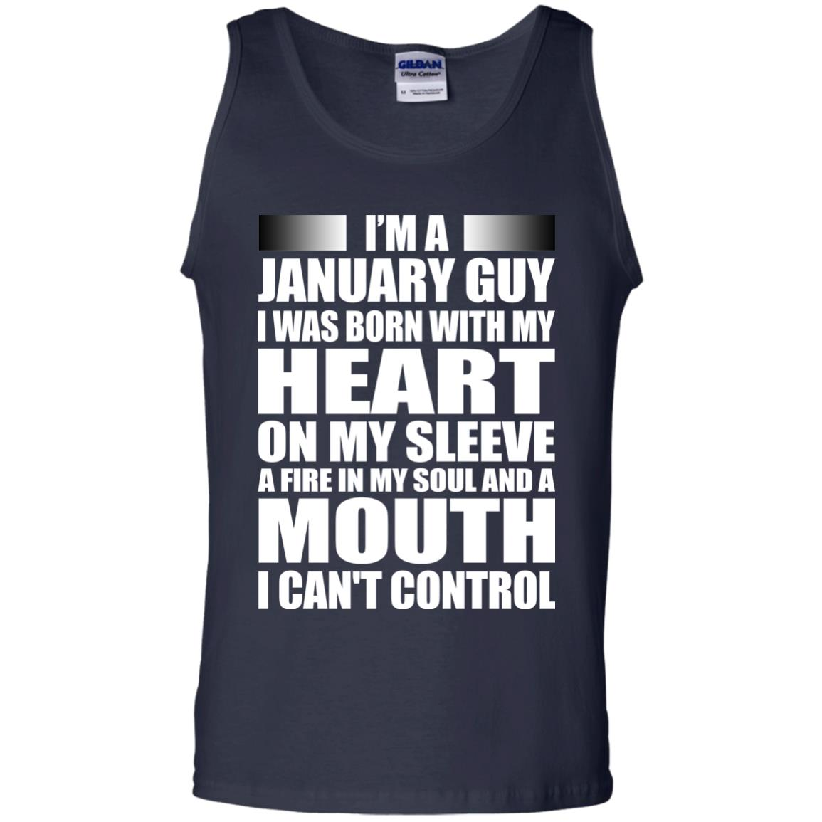 image 998 - I'm a January guy I was born with my heart on my sleeve shirt, hoodie, tank