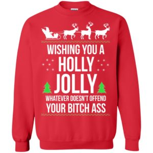 image 1190 300x300 - Wishing you a holly jolly whatever doesn't offend your bitch ass sweater, shirt