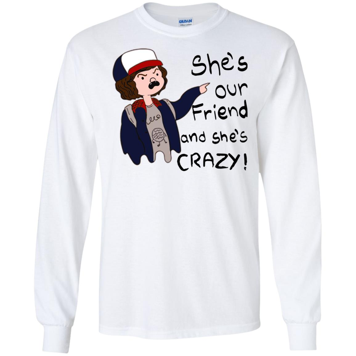 image 1294 - Stranger Things Dustin: She is Our Friend and She is Crazy shirt, hoodie