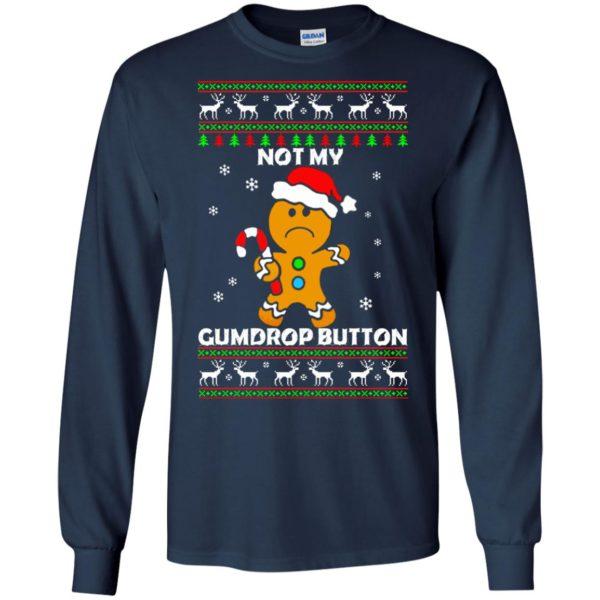image 1317 600x600 - Not My Gumdrop Button Gingerbread Christmas Sweater, Shirt