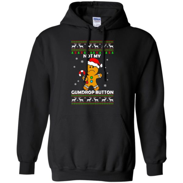 image 1319 600x600 - Not My Gumdrop Button Gingerbread Christmas Sweater, Shirt