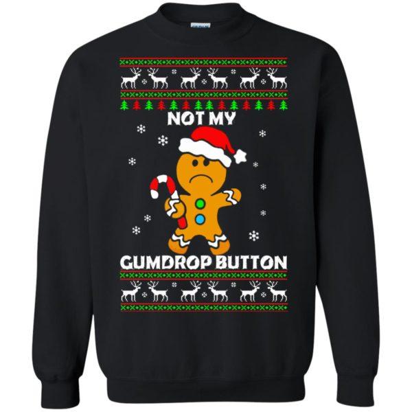 image 1322 600x600 - Not My Gumdrop Button Gingerbread Christmas Sweater, Shirt
