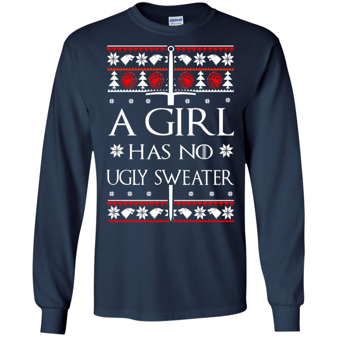 image 1501 - A Girl Has no Ugly Sweater, Shirt, Christmas Sweatshirt Game Of Thrones