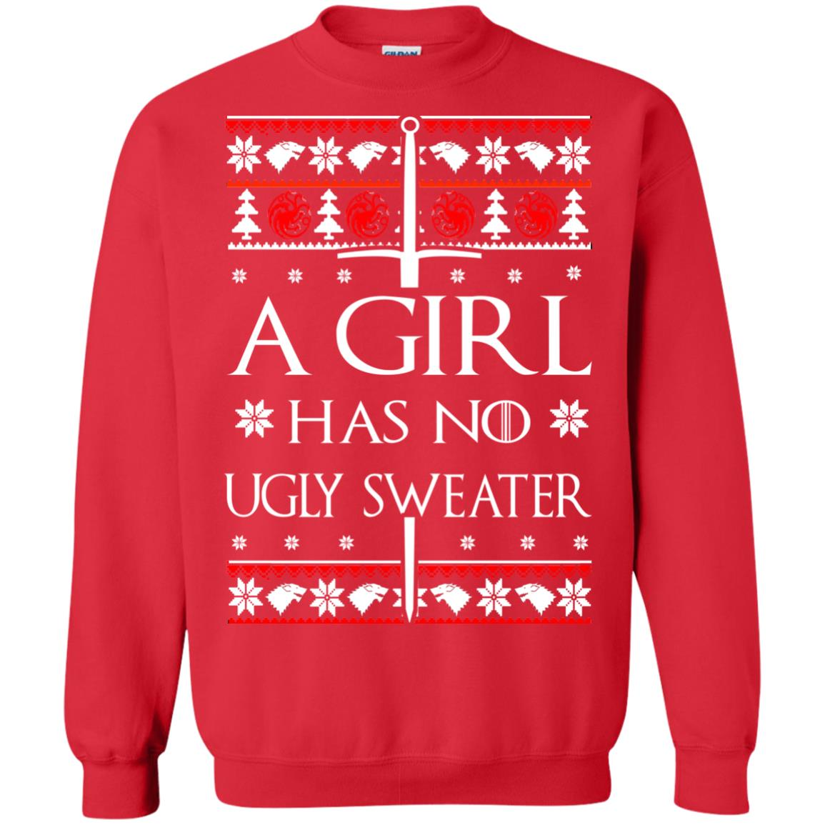image 1507 - A Girl Has no Ugly Sweater, Shirt, Christmas Sweatshirt Game Of Thrones