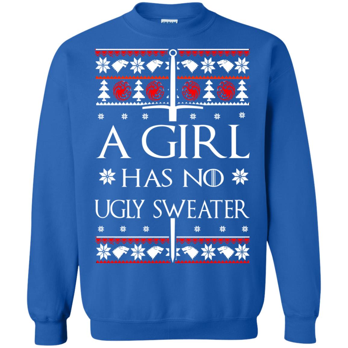 image 1509 - A Girl Has no Ugly Sweater, Shirt, Christmas Sweatshirt Game Of Thrones