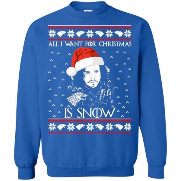 image 1586 600x600 - All I Want For Christmas is Snow Ugly Sweater, Christmas Sweatshirt