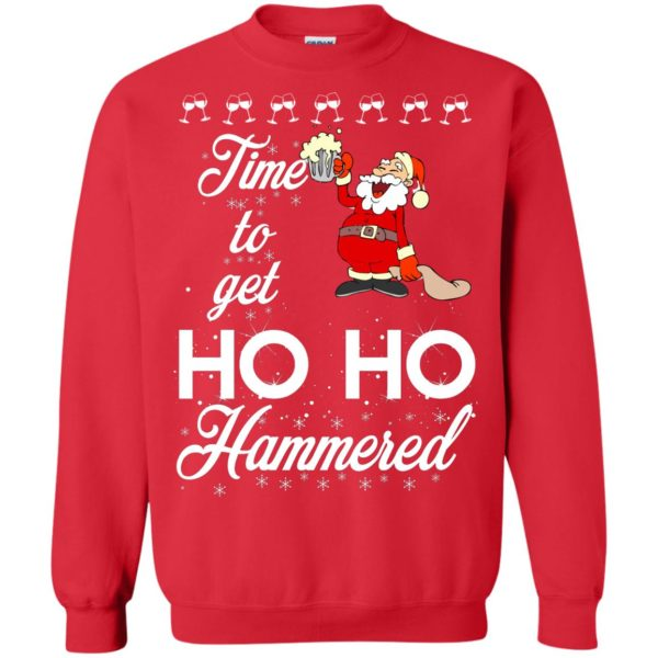 image 1656 600x600 - Time To Get Ho Ho Hammered Christmas Sweater, Shirt