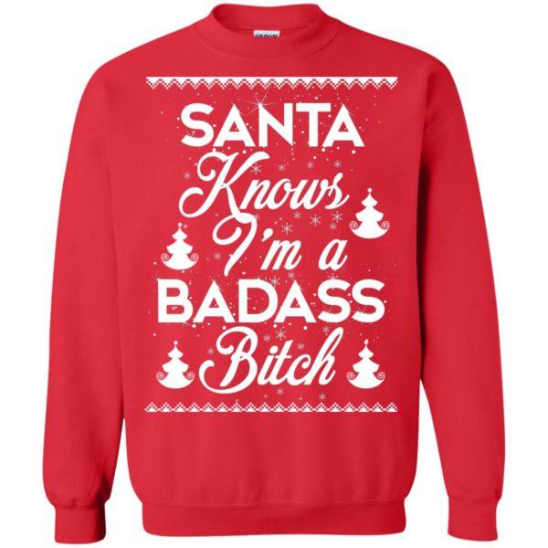 image 1692 600x600 - Santa Know I'm Badass Bitch Christmas Sweater, Shirt, Hoodie