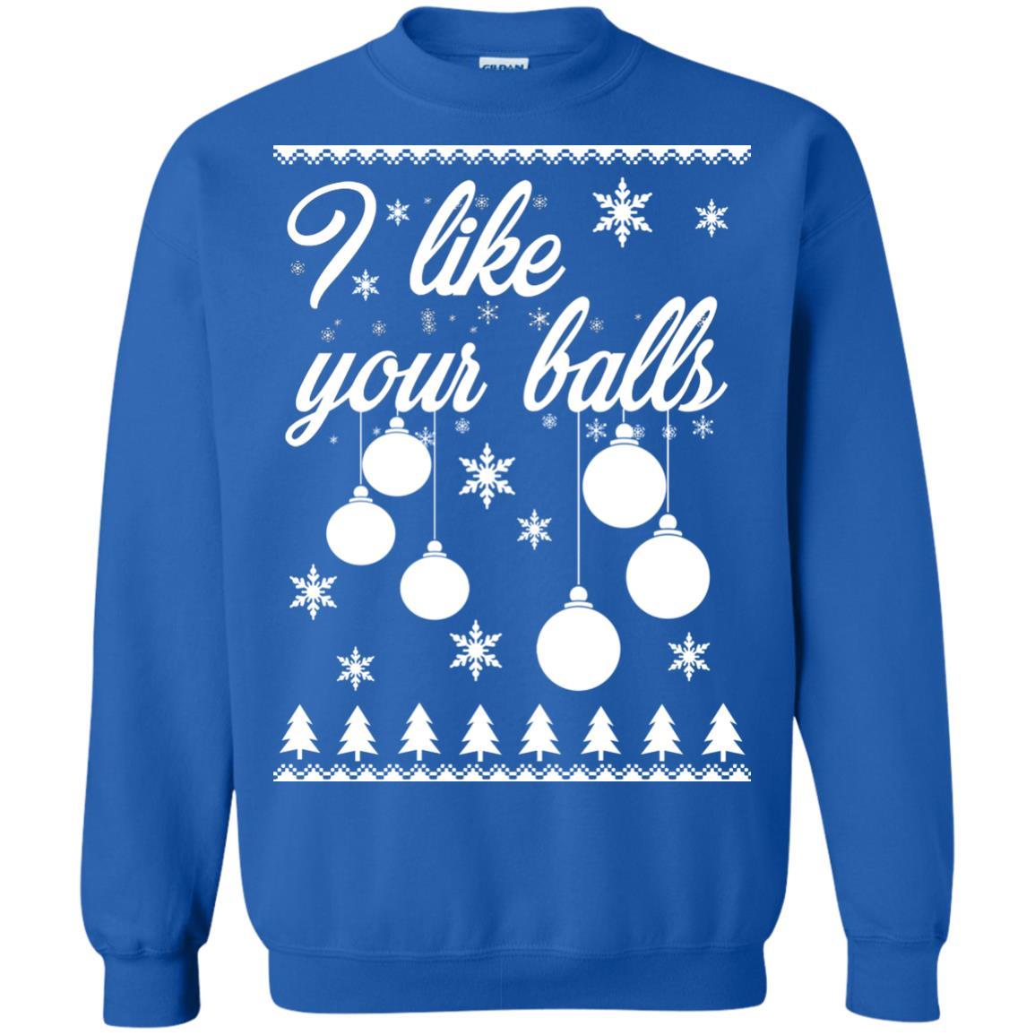 image 1742 - I Like Your Balls Christmas Sweater, Shirt, Hoodie