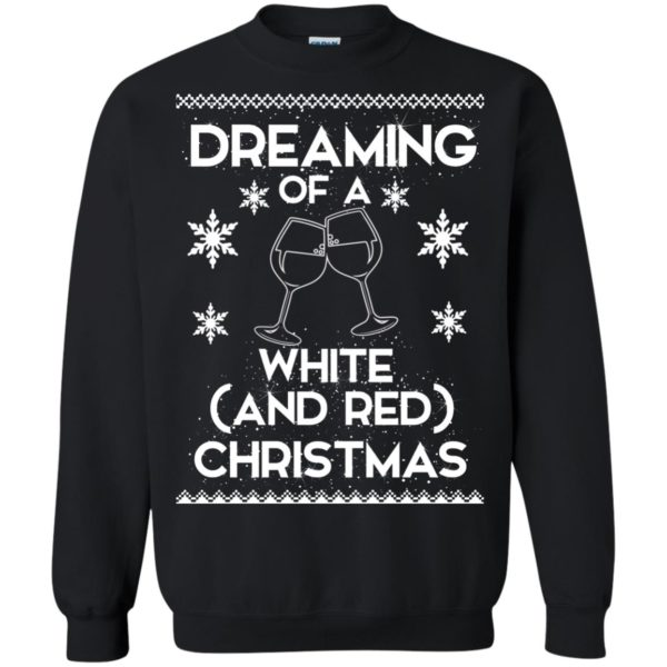 image 1762 600x600 - Dreaming of a White and Red Christmas Sweatshirt, Hoodie