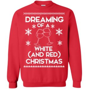 image 1764 300x300 - Dreaming of a White and Red Christmas Sweatshirt, Hoodie