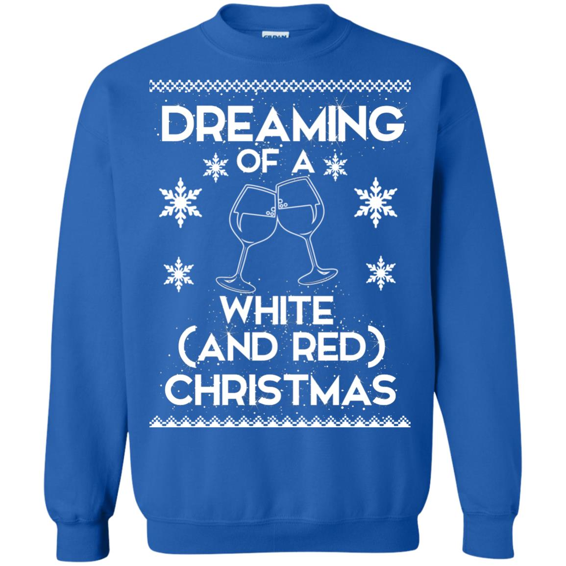 image 1766 - Dreaming of a White and Red Christmas Sweatshirt, Hoodie
