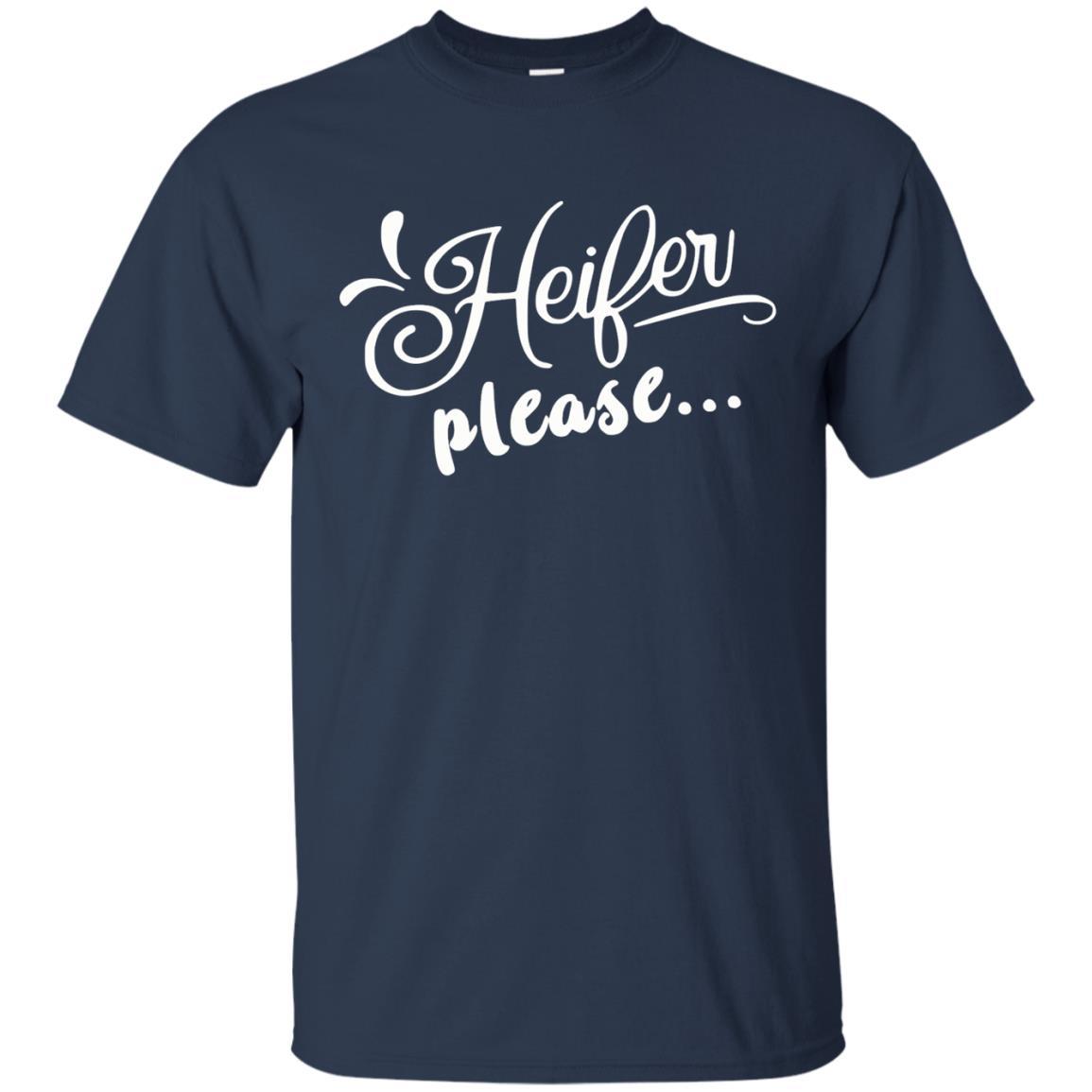 image 2145 - Heifer Please shirt, sweater: funny farmer apparel
