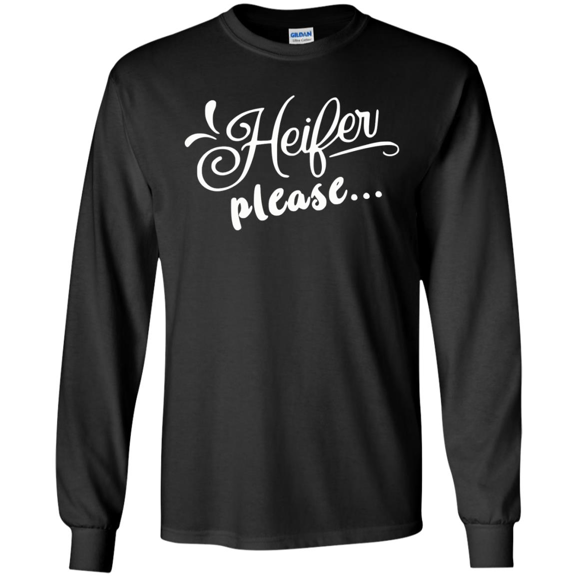 image 2146 - Heifer Please shirt, sweater: funny farmer apparel