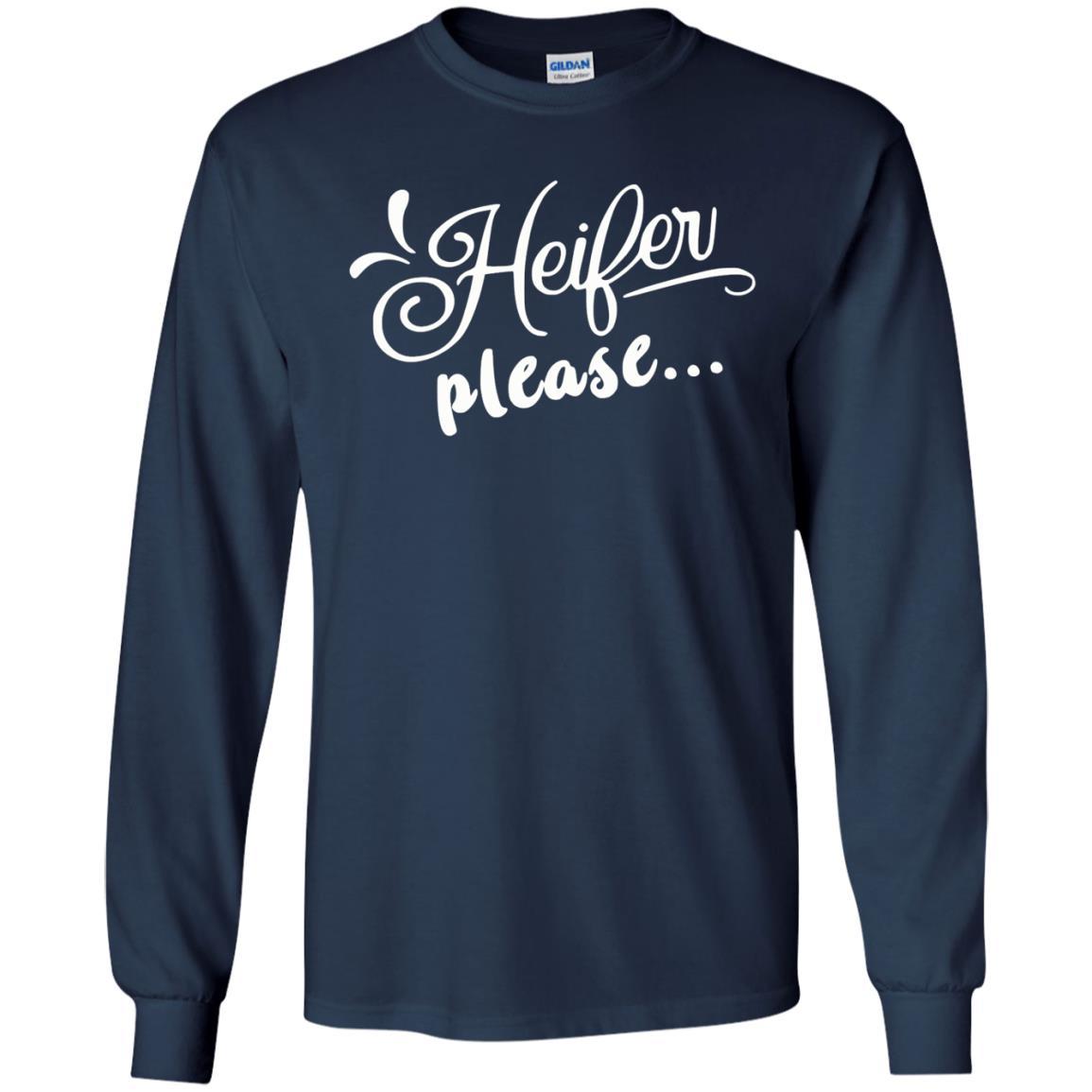 image 2147 - Heifer Please shirt, sweater: funny farmer apparel