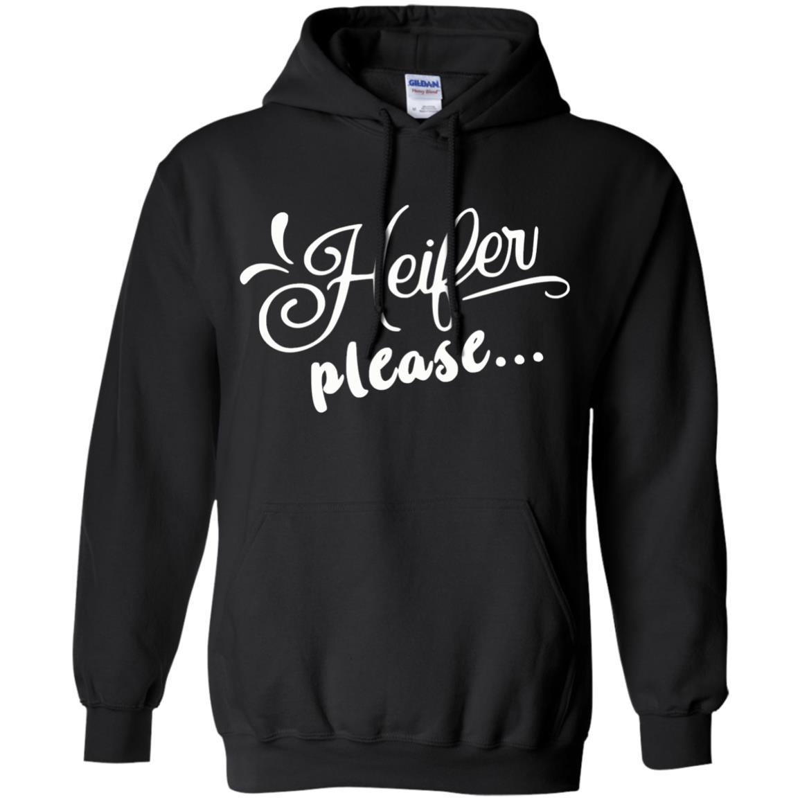 image 2148 - Heifer Please shirt, sweater: funny farmer apparel