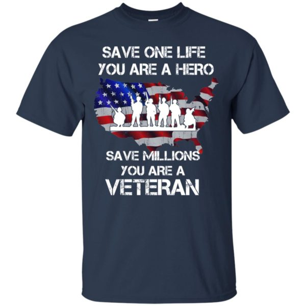 image 2311 600x600 - Save one life you are a hero save million you are a Veteran Shirt, Hoodie