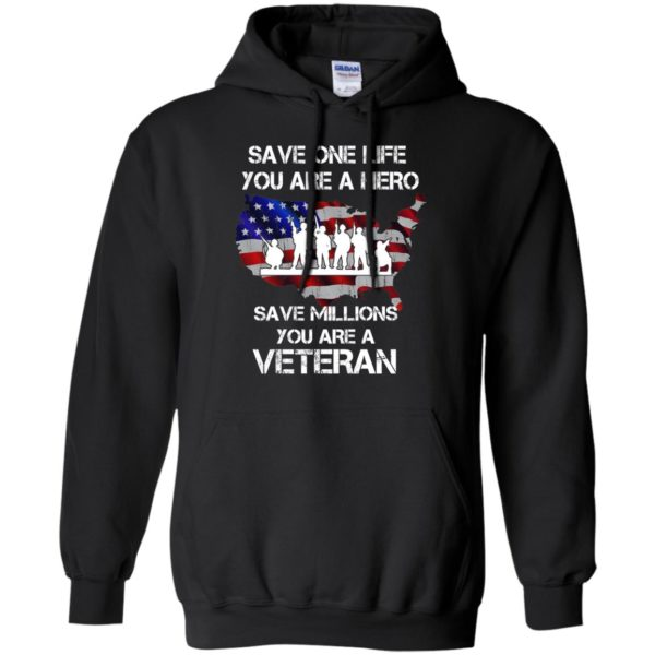 image 2314 600x600 - Save one life you are a hero save million you are a Veteran Shirt, Hoodie