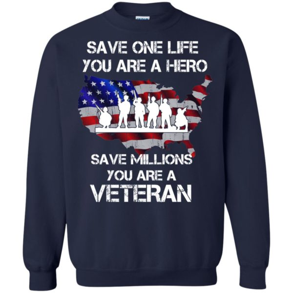 image 2317 600x600 - Save one life you are a hero save million you are a Veteran Shirt, Hoodie
