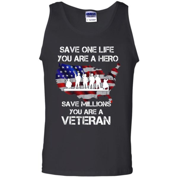 image 2318 600x600 - Save one life you are a hero save million you are a Veteran Shirt, Hoodie
