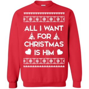 image 2379 300x300 - Couple Sweatshirt: All I Want For Christmas Is Him Ugly Sweater, Shirt