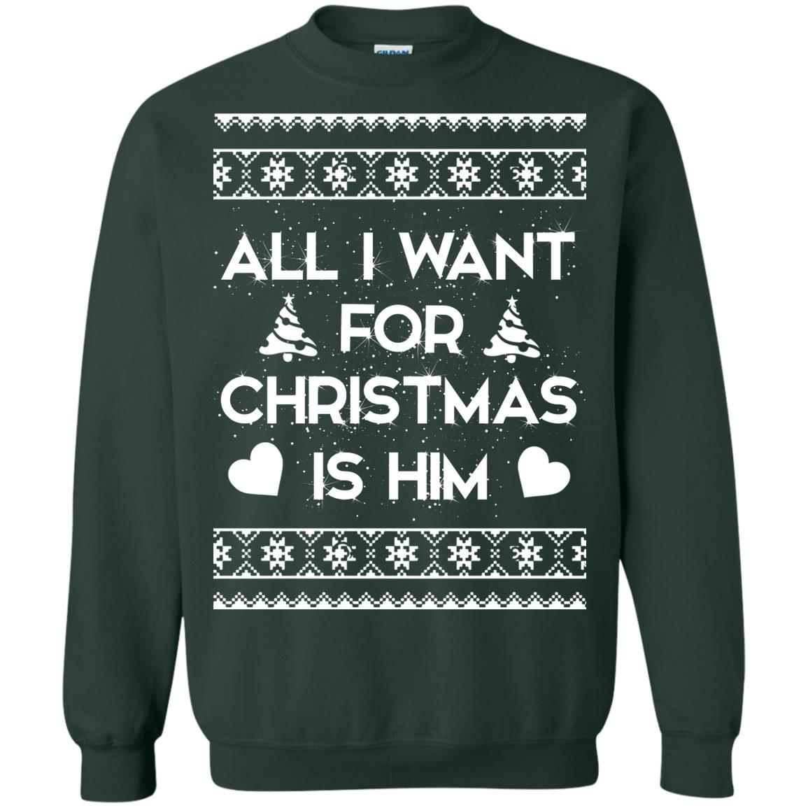 image 2380 - Couple Sweatshirt: All I Want For Christmas Is Him Ugly Sweater, Shirt