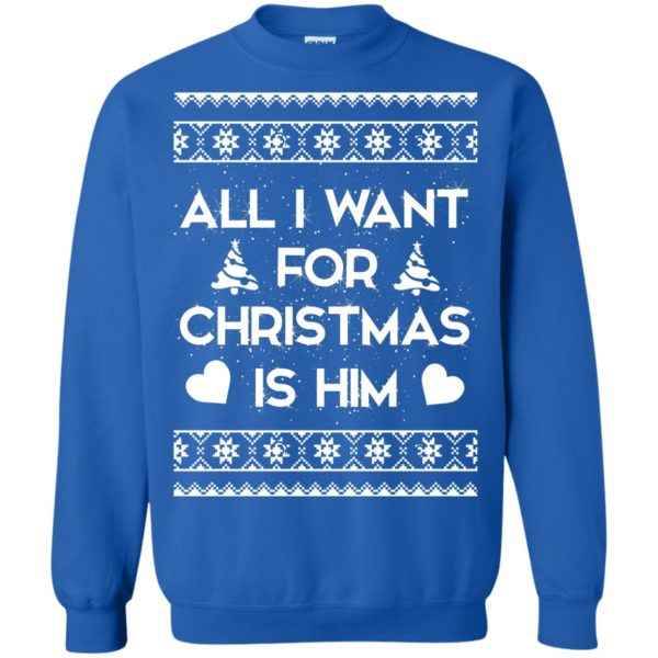 image 2381 600x600 - Couple Sweatshirt: All I Want For Christmas Is Him Ugly Sweater, Shirt