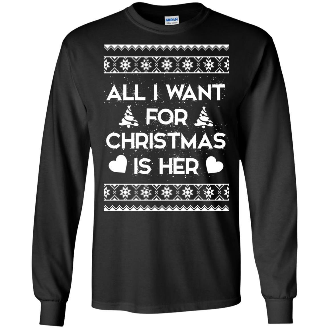 image 2383 - Couple Sweatshirt: All I Want For Christmas Is Her ugly Sweater, Shirt