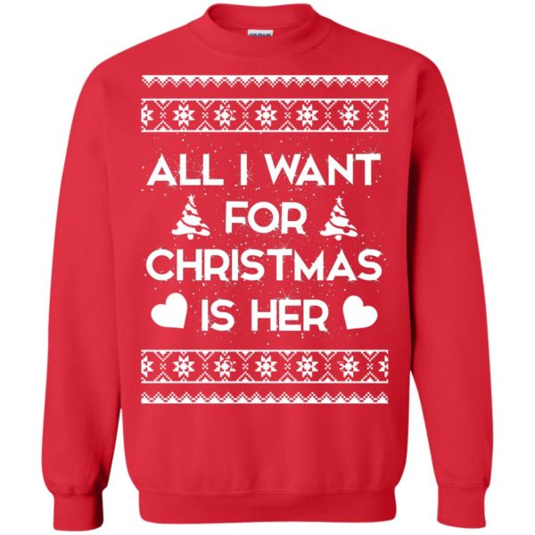 image 2391 600x600 - Couple Sweatshirt: All I Want For Christmas Is Her ugly Sweater, Shirt