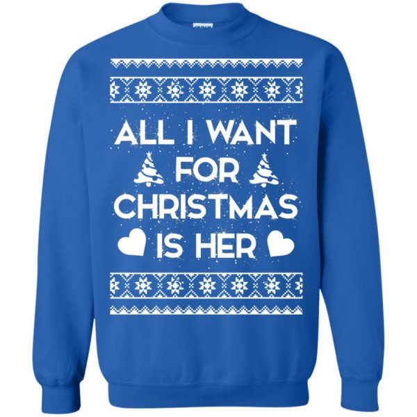 image 2393 600x600 - Couple Sweatshirt: All I Want For Christmas Is Her ugly Sweater, Shirt