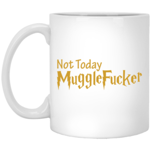 image 24 300x300 - Harry Potter: Not Today Mugglefucker mug