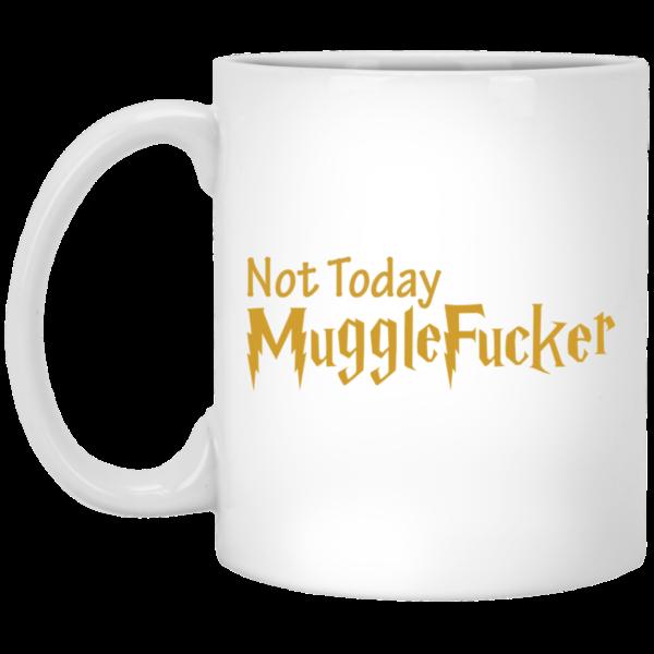image 24 600x600 - Harry Potter: Not Today Mugglefucker mug