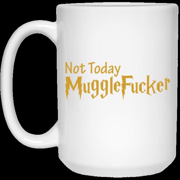image 25 600x600 - Harry Potter: Not Today Mugglefucker mug